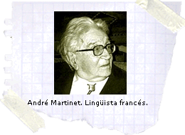 Andr� Martinet. Ling�ista franc�s.